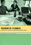 Reserve Funds: How & Why Community Associations Invest Assets, Contributor Howard Goldklang, CPA, MBA